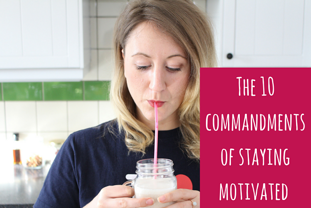 The-10-commandments-of-staying-motivated