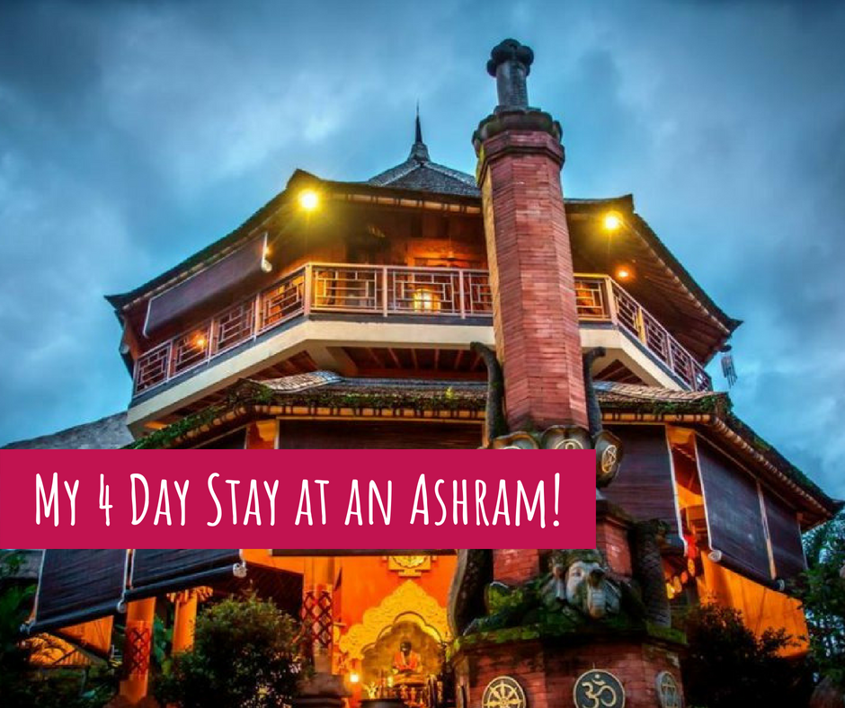 My 4 Day Stay at an Ashram!